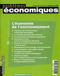 Robert N Stavins - Problèmes économiques N° 2863, 24 Novembre : L'économie de l'environnement.