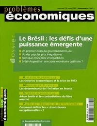 Stéphane Monclaire et  Banque Mondiale - Problèmes économiques N° 2871, mercredi 16 : Le Brésil : les défis d'une puissance émergente.