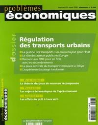 Yves Crozet et Jean-Baptiste de Prémare - Problèmes économiques N° 2896 : Régulation des transports urbains.