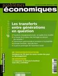 André Masson et François-Charles Wolff - Problèmes économiques N° 2897, mercredi 12 : Les transferts entre générations en question.