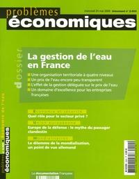 Jean-Claude Flory et Alain Carpentier - Problèmes économiques N° 2900, mercredi 24 : La gestion de l'eau en France.