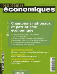 Elie Cohen et Christian Harbulot - Problèmes économiques N° 2903, Mercredi 5 : Champions nationaux et patriotisme économique.