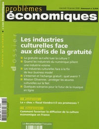 Jacques Attali et Denis Olivennes - Problèmes économiques N° 2939, mercredi 16 : Les industries culturelles face aux défis de la gratuité.