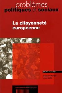 Bruno Cautrès et  Collectif - Problèmes économiques N° 901 juin 2004 : La citoyenneté européenne.