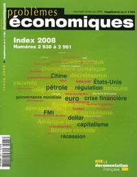 La Documentation Française - Problèmes économiques Supplément au N° 296 : Index 2008 - Numéros 2938 à 2961.