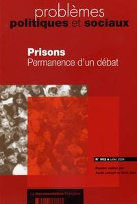 Xavier Lameyre et Denis Salas - Problèmes politiques et sociaux N° 902, Juillet 2004 : Prisons - Permanence d'un débat.