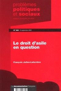François Julien-Laferrière - Problèmes politiques et sociaux N° 880, 13 septembre : Le droit d'asile en question.