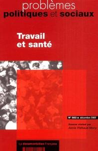 Annie Thébaud-Mony - Problèmes politiques et sociaux N° 883 Décembre 2002 : Travail et santé.