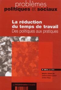 Catherine Bloch-London et Jérôme Pélisse - Problèmes politiques et sociaux N° 889 Juin 2003 : La réduction du temps de travail - Des politiques aux pratiques.