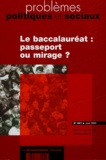 Stéphane Beaud et F Ropé - Problèmes politiques et sociaux N° 891 Août 2003 : Le baccalauréat : passeport ou mirage ?.