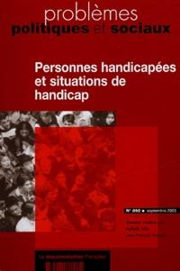 Isabelle Ville et Jean-François Ravaud - Problèmes politiques et sociaux N° 892 Septembre 200 : Personnes handicapée et situations de handicap.