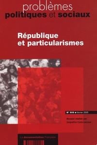 Jacqueline Costa-Lascoux - Problèmes politiques et sociaux N° 909, Février 2005 : République et particularismes.
