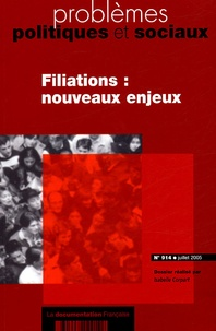 Nathalie Robatel et Isabelle Corpart - Problèmes politiques et sociaux N° 914 juillet 2005 : Filiations : nouveaux enjeux.