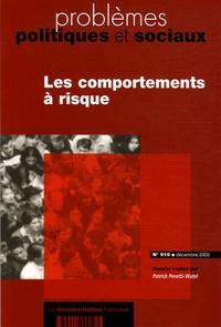 Patrick Peretti-Watel - Problèmes politiques et sociaux N° 919, Décembre 200 : Les comportements à risque.