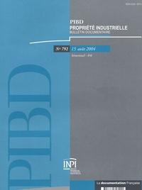 Françoise Quinault et Catherine Blanchard - Propriété industrielle, bulletin documentaire N° 792, 15 Août 2004 : Avec un supplément Tables annuelles 2003.