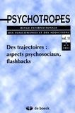 Michel Hautefeuille et Christophe Pflieger - Psychotropes Volume 11 N° 1-2005 : Des trajectoires : aspects psychosociaux, flashbacks.