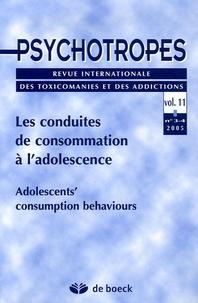 Michel Hautefeuille et Philippe Jeammet - Psychotropes Volume 11 N° 3-4/200 : Les conduites de consommation à l'adolescence.