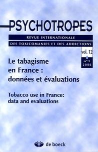 Michel Hautefeuille et François Beck - Psychotropes Volume 12 N° 1/2006 : Le tabagisme en France : données et évaluations.