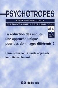 Michel Hautefeuille et Jean-Yves Trépos - Psychotropes Volume 13 N° 2/2007 : La réduction des risques : une approche unique pour des dommages différents ?.