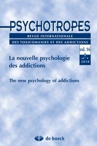Michel Hautefeuille - Psychotropes Volume 16 N° 1/2010 : La nouvelle psychologie des addictions.