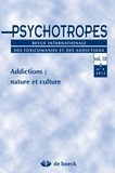 Michel Hautefeuille - Psychotropes Volume 18 N° 1/2012 : Addictions : nature et culture.