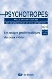 Michel Hautefeuille - Psychotropes Volume 18 N° 3-4/201 : Les usages problématiques des jeux vidéo.