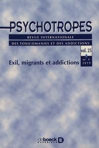 Michel Hautefeuille - Psychotropes Volume 25 N° 1/2019 : Exil, migrants et addictions.