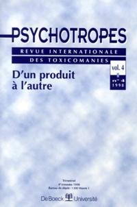 Pierre Angel - Psychotropes Volume 4 N° 4/1998 : D'un produit à l'autre.