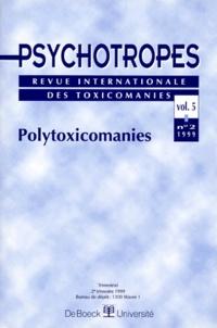 Michel Hautefeuille - Psychotropes Volume 5 N° 2/1999 : Polytoxicomanies.