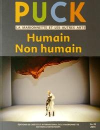Cristina Grazioli et Didier Plassard - Puck N° 20/2014 : Humain / Non humain.