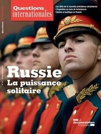 Serge Sur et Sabine Jansen - Questions internationales N° 101, janvier-févr : Russie : la puissance solitaire.
