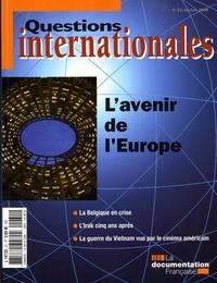 Serge Sur et Alain Laquièze - Questions internationales N° 31, Mai-Juin 2008 : L'avenir de l'Europe.