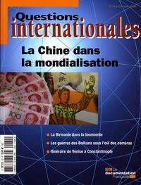 Serge Sur et Ninon Bruguière - Questions internationales N° 32, Juillet-Août : La Chine dans la mondialisation.