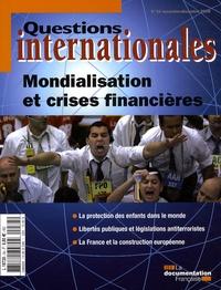 Serge Sur - Questions internationales N° 34, Novembre-Déce : Mondialisation et crises financières.