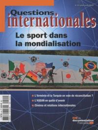 Serge Sur - Questions internationales N° 44, Juillet-août : Le sport dans la mondialisation.