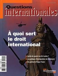 Serge Sur - Questions internationales N° 49, Mai-juin 2011 : A quoi sert le droit international.