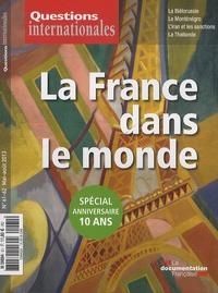 Serge Sur - Questions internationales N° 61-62, mai-août 2 : La France dans le monde.