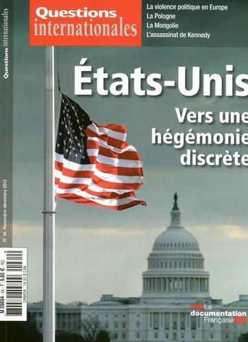 La Documentation Française - Questions internationales N° 64, novembre-déce : Etats-Unis : vers une hégémonie discrète.