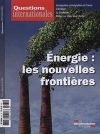 Serge Sur - Questions internationales N° 65, janvier-févri : Energies : les nouvelles frontières.