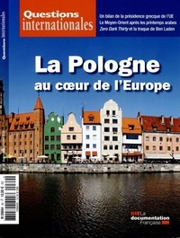Serge Sur - Questions internationales N° 69 septembre-octo : La Pologne au coeur de l'Europe.