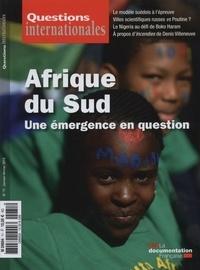 Serge Sur - Questions internationales N° 71, janvier-févri : Afrique du Sud - Une émergence en question.