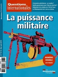 Serge Sur - Questions internationales N° 73-74, Mai-août 2 : La puissance militaire.