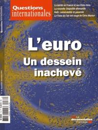 Serge Sur - Questions internationales N° 76, Novembre-déce : L'euro - Un dessein inachevé.