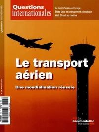 Serge Sur - Questions internationales N° 78, mars-avril 20 : Le transport aérien - Une mondialisation réussie.