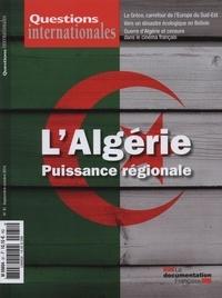Serge Sur - Questions internationales N° 81, septembre-oct : L'Algérie, puissance régionale.