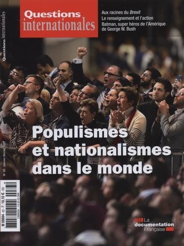 Gilles Andréani et Serge Sur - Questions internationales N° 83, janvier-févri : Populismes et nationalismes dans le monde.