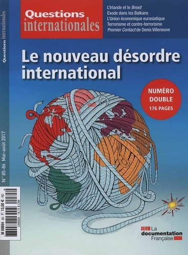 La Documentation Française - Questions internationales N° 85-86 : Le nouveau désordre international.