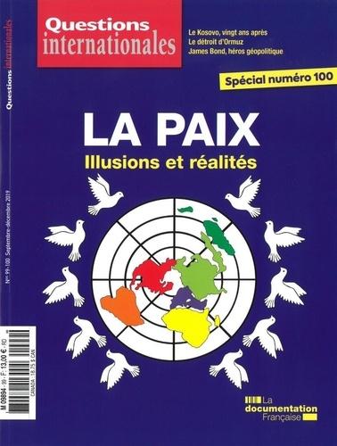 Serge Sur - Questions internationales N° 99-100 : La paix : illusions et réalités.
