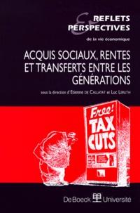 Collectif et Etienne de Callataÿ - Reflets & Perspectives de la vie économique Tome 38 N° 1/1999 : ACQUIS SOCIAUX, RENTES ET TRANSFERTS ENTRE LES GENERATIONS.