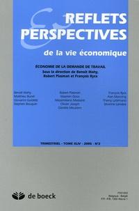 Benoît Mahy et Robert Plasman - Reflets & Perspectives de la vie économique Tome 44 N° 2/2005 : Economie de la demande de travail.